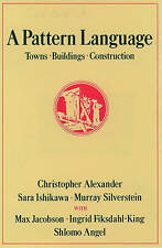 A Pattern Language: Towns, Buildings, Construction by Christopher Alexander, etc. (Hardback, 1978)