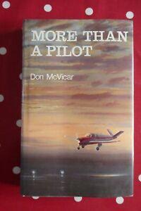 More Than a Pilot - Don McVicar, aviation aircraft autobiographical book,
