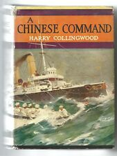 A Chinese Command by H COLLINGWOOD 1915 VINTAGE HC Dj Illust by Webb VINTAGE