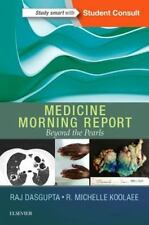 Morning Report: Medicine Morning Report : Beyond the Pearls by Rajkumar...