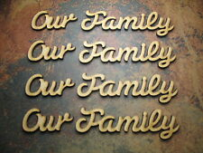 4x Our Family MDF Wooden Name. Craft, embellishment approx 20mm(h) tree