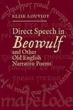 Anglo-Saxon Studies: Direct Speech in Beowulf and Other Old English Narrative...
