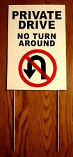 """PRIVATE DRIVE NO TURN AROUND 8""""X12"""" Plastic Coroplast Sign w/Stake Security w"""