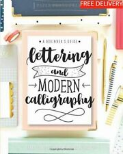 Lettering Modern Calligraphy A Beginner's Guide Learn Hand and Brush Paperback