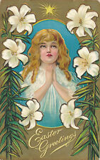 "1910 Child Praying, Lilies ""Easter Greetings"" Embossed Victorian Postcard"