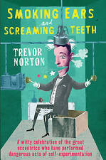 Smoking Ears and Screaming Teeth,Trevor Norton,New Book mon0000013219