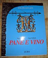 Pane e Vino - Italia Della Nostra Gente - Pepi Merisio - Ecra - 1996