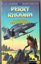 PERRY RHODAN n°127 ¤ LA FACTURE DES FAUSSAIRES ¤ EO 1997 fleuve noir