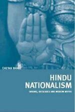 Hindu Nationalism : Origins, Ideologies and Modern Myths by Chetan Bhatt...