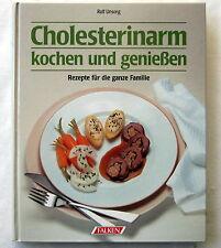 CHOLESTERINARM kochen und genießen - Rolf Unsorg