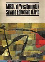 Arte, pittura - MIRO' - BONNEFOY YVES - SILVANA EDITORIALE PER NESTLE'