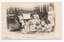 AFRIQUE DU NORD scenes et types ALGERIE école de BRODERIE indigene carte 1900