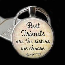 Best Friend Keychain Keyring Gift, Best Friends are the Sisters We Choose Friend