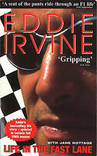 Eddie Irvine: Life in the Fast Lane: The Inside Story of the Ferrari Years by...
