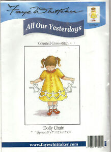 REDUCED! Dolly Chain All Our Yesterdays Faye Whittaker Counted Cross Stitch Kit