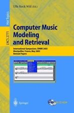 Computer Music Modeling and Retrieval : International Symposium, CMMR 2003,...