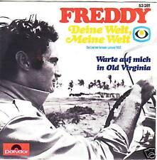 """""""7"""" - FREDDY (QUINN) - Deine Welt Meine Welt -1968 !!!"""