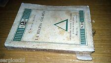 V. BLASCO IBANEZ-LA REGINA CALAFIA # 26-SCRITTORI ITALIANI-DELTA-1929-SL43