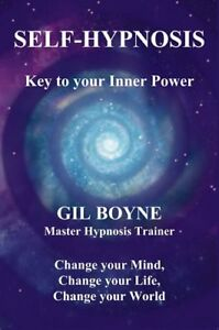 Self-Hypnosis: Key to your inner power