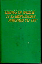 Things in Which It Is Impossible For God To Lie HC 1965 2,000,000 1st Edition