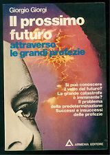 GIORGI GIORGIO IL PROSSIMO FUTURO ATTRAVERSO LE GRANDI PROFEZIE ARMENIA 1976