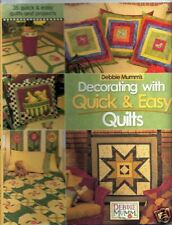 Decorating with Quick & Easy Quilts by Debbie Mumm