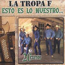 La Tropa F : Esto Es Lo Nuestro: 20 Exitos CD