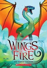 Wings of Fire Book Three: the Hidden Kingdom 3 by Tui T. Sutherland (2014,...