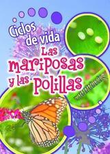 Ciclos de Vida de Las Mariposas y Las Polillas (Life Cycles of...  (ExLib)
