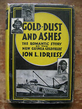 Gold-Dust & Ashes..Ion Idriess.,Hc with D/w,New Guinea Goldfields,1948 edit,VGC