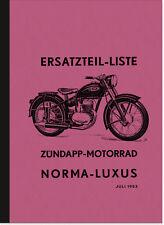 Zündapp Norma Luxus Norma-Luxus Ersatzteilliste Ersatzteilkatalog Teilekatalog