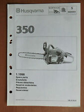 Ersatzteilliste HUSQVARNA Motorsäge Kettensäge 350 parts list chain saw 1998