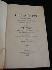 Livre « Des arbres épars en droit romain » thèse doctorat Alfred Orilla dédicacé