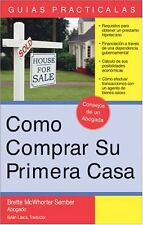 Cómo Comprar su Primera Casa: How to Buy Your Fir