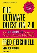 The Ultimate Question 2.0 (Revised and Expanded Edition): Fred Reichheld HB