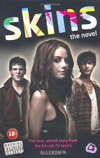 Skins: The Novel By Ali Cronin