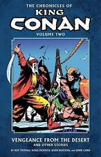 Chronicles of King Conan Volume 2: Vengeance from the Desert and Other Stories,
