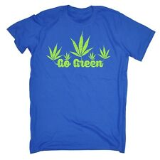 Men's Go Green Funny Weed Dope 420 T-SHIRT