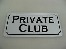 PRIVATE CLUB Sign 4 Pool Hall Dance Bar Golf Restaurant Sex Smoke Shop Bathroom