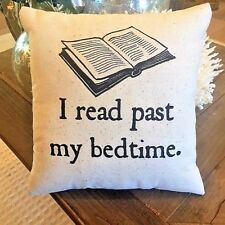 Book Reading Pillow I Read Past My Bedtime nerd Book Club Library