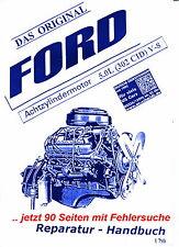 Ford  Motor Rep.- Anleitung V8  5,0 L.(302) Motor + Fehlersuche Deutsch