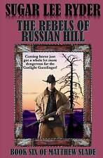 The Rebels of Russian Hill by Ryder, Sugar Lee -Paperback