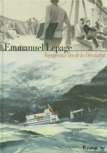 BD - VOYAGE AUX ÎLES DE LA DESOLATION / EMMANUEL LEPAGE, FUTUROPOLIS