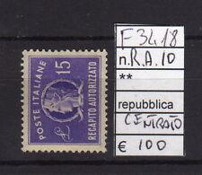 FRANCOBOLLI ITALIA REPUBBLICA NUOVI** R.A. N°10 (F3418)