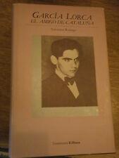 A. Rodrigo García Lorca, el amigo de Cataluña