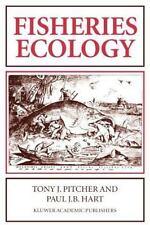 Fisheries Ecology by Jason G. Hartell, Paul J. B. Hart and Tony J. Pitcher...
