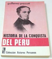 Historia DE LA Conquista DEL PERU By Guillermo Prescott ARGENTINE Ed 1972 Book