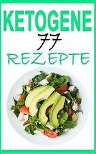 Ketogene Ernährung: Das Kochbuch: 77 leckere Rezept... | Buch | Zustand sehr gut