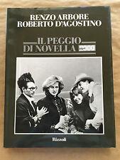 IL PEGGIO DI NOVELLA 2000 - Renzo Arbore, Roberto D'Agostino - Rizzoli - 1986