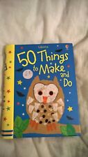 50 Things to Make and Do by Fiona Watt (Spiral bound, 2009)